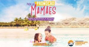 Promoção Mês das Mães Thermas dos Laranjais